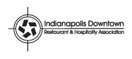 Indianapolis Downtown Restaurant & Hospitality Association